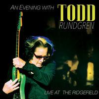 Todd Rundgren - An Evening With Todd Rundgren-Live At The Ridgefield [Deluxe CD/DVD]