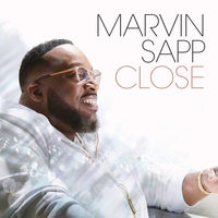 Marvin Sapp - Close