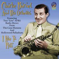 Charlie Barnet - I Like To Riff