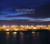 Nighthawks - Live In Hamburg [Import]