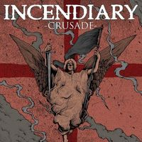Incendiary - Crusade [Limited Edition] (Slv) [Download Included]