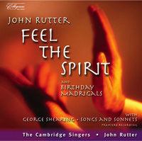 JOHN RUTTER - Feel the Spirit