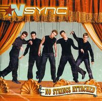 *NSYNC - No Strings Attached