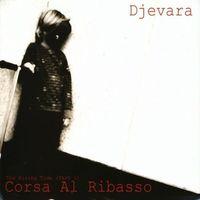 Djevara - Rising Tide (Pt. 1) : Corsa Al
