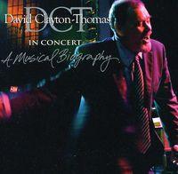 David Clayton-Thomas - In Concert: A Musical Biography