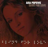 Ana Popovic - Blind For Love
