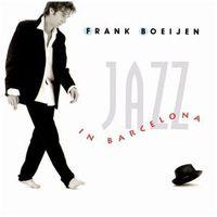 Frank Boeijen - Jazz in Barcelona