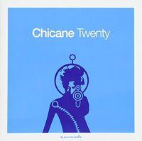 Chicane - Twenty