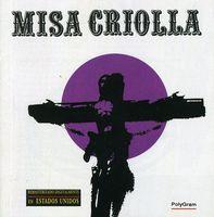 Ariel Ramirez - Misa Criolla [Import]