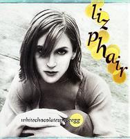 Liz Phair - whitechocolatespaceegg [PA]