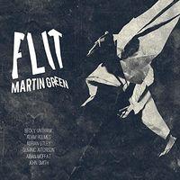 Martin Green - Flit