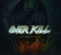 Overkill - Ironbound: Limited Digipack [Import]