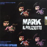 Stelvio Cipriani Ita - Mark Il Poliziotto (Blood, Sweat and Fear) (Original Motion Picture Soundtrack)