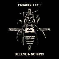 Paradise Lost - Believe In Nothing [Remastered] (Rmx) (Uk)