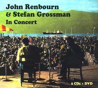 Stefan Grossman - John Renbourn & Stefan Grossman In Concert (W/Dvd)