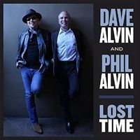 Dave Alvin & Phil Alvin - Lost Time [Vinyl]