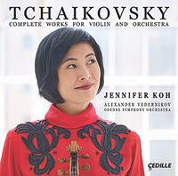Jennifer Koh - Tchaikovsky: Complete Works For Violin & Orchestra