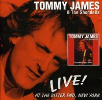 Tommy James & The Shondells - Live! At The Bitter End New York [Import]