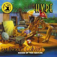Robert Calvert - Hype