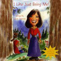 Cindy Holman - I Like Just Being Me