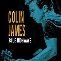 Colin James - Blue Highways