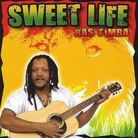 Ras Timba - Sweet Life