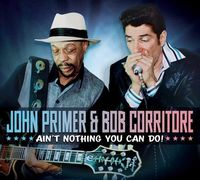 John Primer - Ain't Nothing You Can Do!