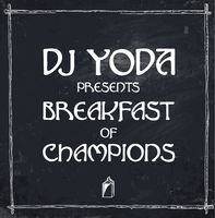 Dj Yoda - Breakfast of Champions