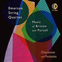 Emerson String Quartet - Chaconnes & Fantasias: Music Of Britten & Purcell