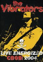 Vibrators - The Vibrators: Live Energized CBGB