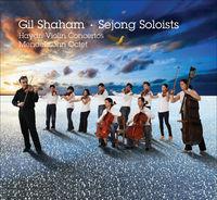 Gil Shaham - Violin Concertos / Octet