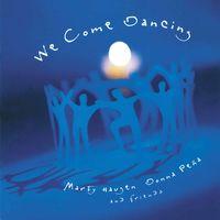 Marty Haugen - We Come Dancing