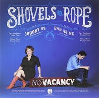 Shovels & Rope - Johnny 99 [Vinyl Single]