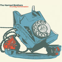 Harmed Brothers - Lovely Conversation (Ep)