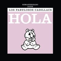 Los Fabulosos Cadillacs - Hola [Import]