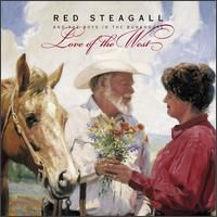 Red Steagall - Love of the West