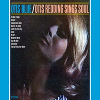 Otis Redding - Otis Blue: Otis Redding Sings Soul