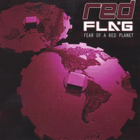 Red Flag - Fear of a Red Planet