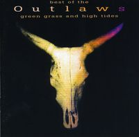 Outlaws - Green Grass & High Tides [Import]