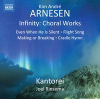 Kantorei - Kim André Arnesen: Infinity