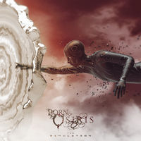 Born Of Osiris - Simulation (Wht)
