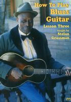 Stefan Grossman - Blues Guitar: How To Play Lesson Three