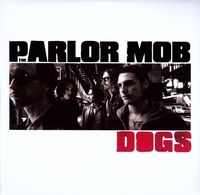The Parlor Mob - Dogs [LP]