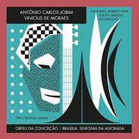 Antonio Jobim Carlos - Orfeu Da Conceicao / Brasilia: Sinfonia Da Alvorada