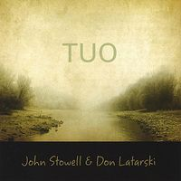 John Stowell - Tuo
