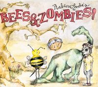 Rebecca Loebe - Bees & Zombies