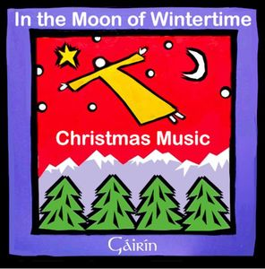 In the Moon of Wintertime: Christmas Music