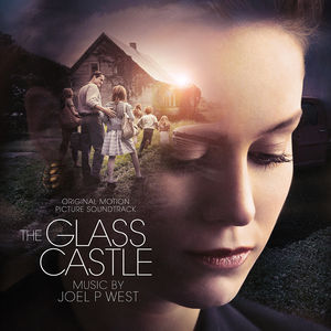 The Glass Castle (Original Motion Picture Soundtrack)