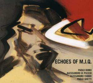 Echoes of M.J.Q. [Import]