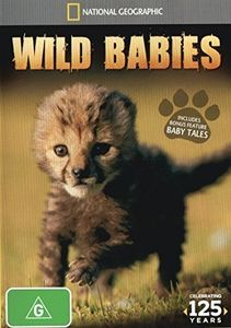 National Geographic: Wild Babies [Import]
